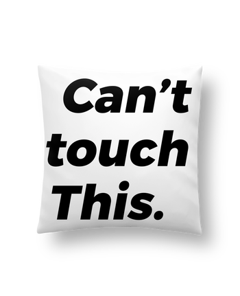 Coussin Synthétique Doux 41 x 41 cm can't touch this. par tunetoo